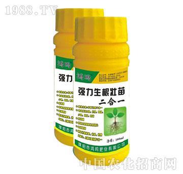 强力生根苗壮二合一瓶剂-鸿鸣肥业